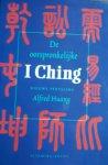 HUANG, Alfred (vertaling) - De oorspronkelijke I Ching. Nieuwe vertaling Alfred Huang