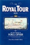 Price, H - The Royal Tour 1901 or the Cruise of H.M.S. Ophir