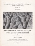 Ponsich, Michel / préface de J.M. Blazquez / participation de J. Remesal - Implantation rurale antique sur le Bas-Guadalquivir t. II La Campana - Palma del Rio - Posadas