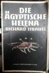 Strauss, Richard: - [Libretto] Die ägyptische Helena. Oper in zwei Aufzügen von Hugo von Hofmannsthal