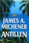 Michener, James A. - A. James Michener: Antillen