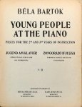 Bartók, Béla: - Young people at the piano. Pieces for the 2nd. and 3rd. Years of Instruction. II