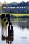 Dijk, Pieter Wouter van, Crul, Heleen, Tielen, Ger - De generatiecrisis / kenmerken en kansen