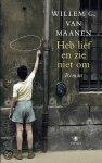Maanen, W. G. van - Heb lief en zie niet om