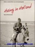 Gerard Groeneveld; - Heinz in Holland. Duitse amateurfoto's van de bezettingstijd,