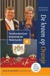 Cruyningen, Arnout van - De kroon op Oranje / tweehonderd jaar Koninkrijk der Nederlanden