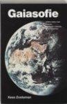 Zoeteman, Kees - Gaiasofie / anders kijken naar evolutie, ruimtelijke ordening en milieubeheer