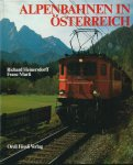Heinersdorff, Richard & Franz Marti - ALPENBAHNEN IN ÖSTERREICH