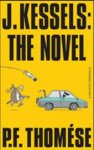 Thomése, P.F. - J. Kessels: The Novel