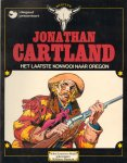Blanc-Domont/Harle - Jonathan Cartland 01, Het laatste konvooi naar Oregon, softcover, goede staat