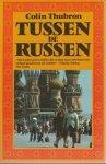 Colin Thubron - Tussen de Russen