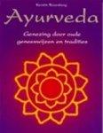 Rosenberg, Kerstlin - Ayurveda Genezing door oude geneeswijzen en tradities