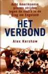 Kershaw, Alex, - Het verbond. Acht Amerikaanse piloten strijden tegen de nazi's in de Slag om Engeland.