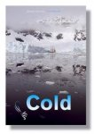 Heslenfeld, Thijs. - Cold - sailing to Antarctica
