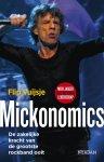 Vuijsje, Flip - Mickonomics / de zakelijke kracht van de grootste rockband ooit
