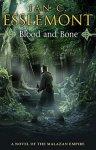 Ian C Esslemont - Blood and Bone A Novel of the Malazan Empire
