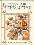 Baker, Cicely Mary - A flower fairies of the autumn