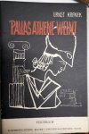Krenek, Ernst: - [Libretto] Pallas Athene weint. Oper in einem Vorspiel und drei Akten