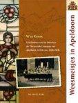 W. Kroon - Weesmeisjes in Apeldoorn geschiedenis van het Weeshuis der Hervormde Gemeente van Apeldoorn en Het Loo (1806-2006)
