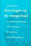 Rooij, J.J.F. van - Astrologie op de weegschaal; een kritische beschouwing over de astrologie als alternatieve persoonlijkheidstheorie
