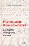Pätzold, Kurt & Manfred Weißbecker (ds1316) - Historische Schlagwörter - Geschichten Hintergründe Verfasser