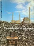 Kooger, Hans .. Kema ..  met heel veel zwart wit foto's van Ruud Rutten en Paul Pet - Van noodkachel tot kolencentrale
