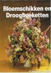 Wegmans, Frans H - Bloemschikken en Droogboeketten