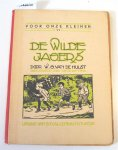Hulst, W.G. van de - De wilde jagers