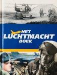 Kaufmann, Henk.  Loo, Erwin van.   Winter, Rolf de. - Het Luchtmacht Boek.