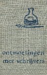 Boekenweekgeschenk - 1956  Ontmoetingen  met schrijvers