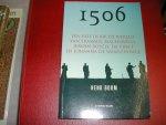 BOOM, HENK - 1506   EEN  REIS  DOOR DE WERELD  VAN  ERASMUS,  MACHIAVELLI, JEROEN  BOSCH,  DA  VINCI  EN  JOHANNA  DE  WAANZINNIGE