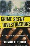 Fletcher, Connie - Crime scene investigations. Het ware verhaal, verteld door de experts.