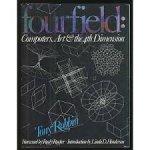 Robbin, Tony fourfield: - Computers, Art & the 4th Dimension