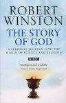 Professor Lord Robert Winston - The Story Of God