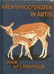 Portielje, A.F.J. met medewerking van Mevr.J.P.H. Portielje-Scholten - Apen hoefdieren in Artis