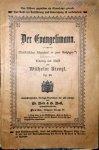 Kienzl, Wilhelm: - [Libretto] Der Evangelimann. Musikalisches Schauspiel in zwei Aufzügen. Op. 45