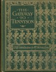 Tennyson, Alfred; Lang, Mrs. Andrew (Editor - The Gateway to Tennyson