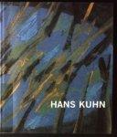 Winzen, Matthias, e.a. - Hans Kuhn, 1905 - 1991, Eine werkdokumentation zum 100. geburtstag