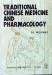 Weikang, Fu [Wei-kang] - Traditional Chinese medicine and pharmacology