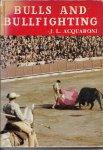 ACQUARONI, J.L. - Bulls and Bullfighting