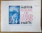- Realms of Childhood Calalogue 41 A description of 200 Important Historical Children's Books Manuscripts and Related Drawing. (with inserted price list)