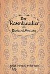 Strauss, Richard / Hofmannsthal, Hugo von - Der Rosenkavalier