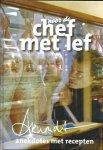 Geerars, Arnoudt - Voor de chef met lef - Anekdotes met recepten