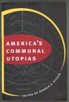 Pitzer, Donald E. - America's Communal Utopias