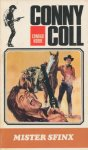 Conrad, Kobbe - Conny Coll, Witte serie deel 58 Mister Sfinx