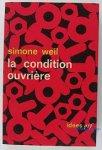 Weil, Simone - la condition ouvriere
