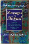 Yarbro, Chelsea Quinn - Messages from Michael; updated new introduction plus never-published messages from Michael