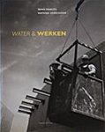 Kees van Kooten - Water en werken