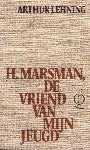 Lehning, Arthur - H. Marsman, de vriend van mijn jeugd