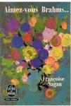 Sagan, Françoise - Aimez-vous Brahms